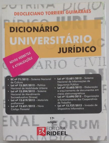 Dicionário Universitário Jurídico - Deocleciano - 17ª Edição