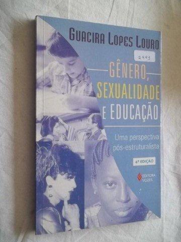 * Livro - Gênero Sexualidade E Educação Guacira Lopes Louro
