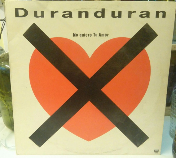 Duran Duran I Don´t Want Your Love Vinilo