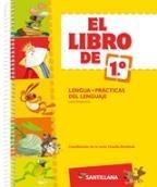 El Libro De 1 Lengua Practicas Del Lenguaje - Ed. Santillana
