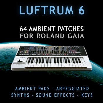 Luftrum 6 - 64 Ambient Patches Para Roland Gaia