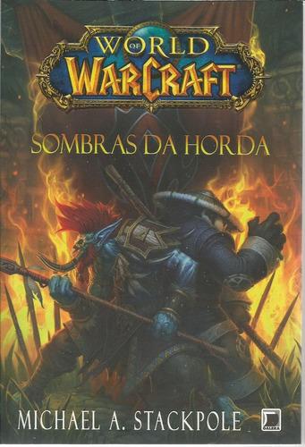 World Of Warcraft Sombras Da Horda - Bonellihq Cx283 E18