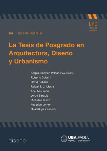 Imagen 1 de 2 de La Tesis De Posgrado En Arquitectura, Diseño Y Urbanismo