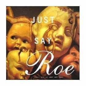 Madonna - Just Say Roe: Volume Vii Of Just Say Yes