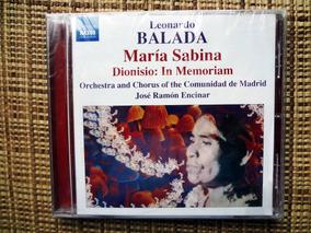 Cd Leonardo Balada: Maria Sabina - Cd Importado
