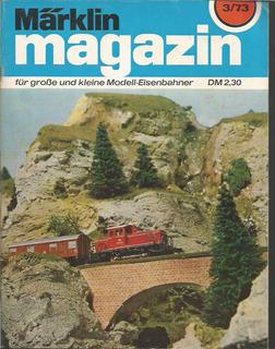 Revista / Marklin / 3/73 / En Aleman / Ferrocarril Y Trenes