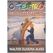 Livro- O Teatro- Na Educação Do Espirito- Frete Gratis