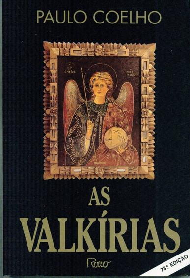 Livro As Valkírias - Paulo Coelho - 239 Paginas