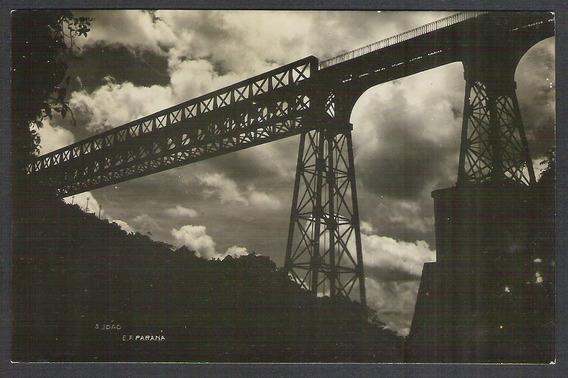Postal Antigo Ponte S.joão Estrada De Ferro Paraná. Ferrovia