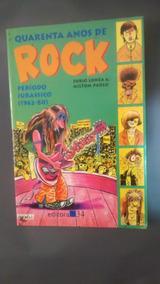 Quarenta Anos De Rock Período Jurássico 1962-80