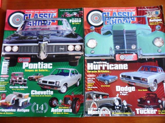 2 Revistas (carros) Classic Show - Nº 72 E 73 (frete Grátis)