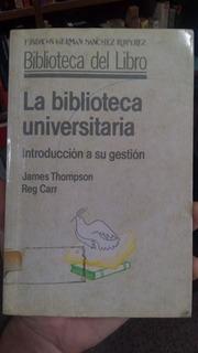 La Biblioteca Universitaria - James Thompson - Reg Carr