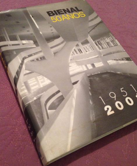 Bienal 50 Anos 1951 2001