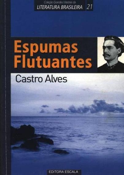 Livro Espumas Flutuantes - Castro Alves + Brinde