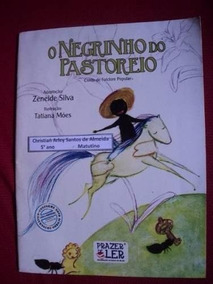 Livro - Romance Infantil - O Negrinho Do Pastoreio - Zeneide
