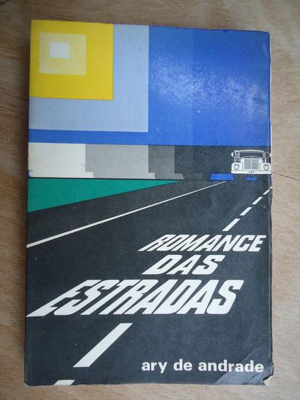 Livro - Romance Das Estradas - Ary De Andrade Min Dos Transp