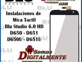 Instalacion Micas Tactil Y Pantalla Blu Studio 6.0 Hd