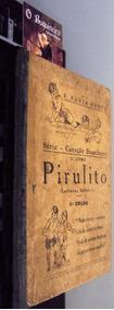 Pirulito - Leituras Infantis - F. Faria Netto - 1929
