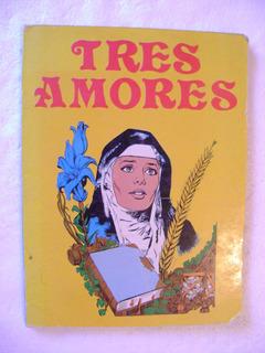 D9 Tres Amores- Sor Trinidad- Religioso, Ilustrado