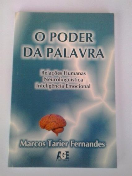 Livro: O Poder Da Palavra - Rh, Neurolongüística, Ie.