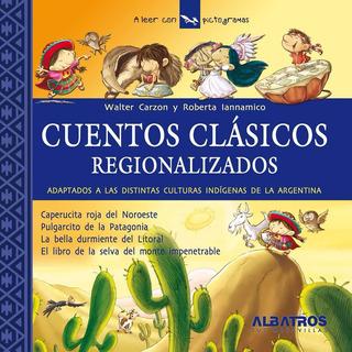 Cuentos Clásicos Regionalizados