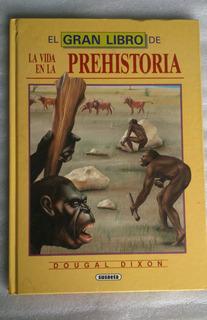 El Gran Libro De La Vida En La Prehistoria Susaeta 1992