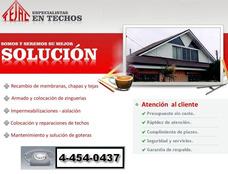 Techista Zinguero Zingueria Colocacion De Chapas Y Membranas