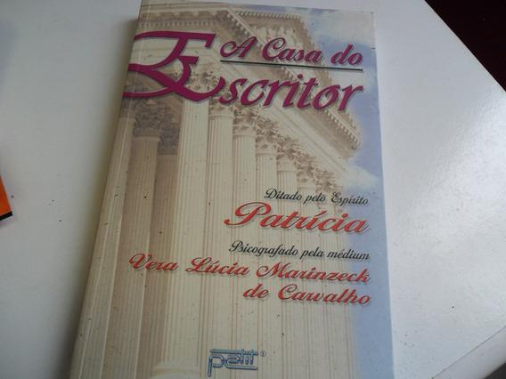 Livro A Casa Do Escritor Patricia