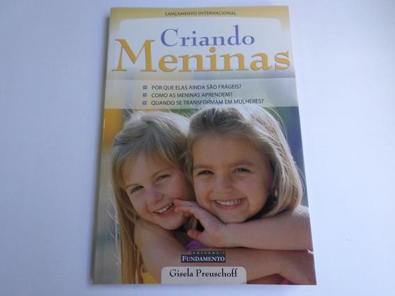 Livro Criando Meninas Ano 2003 - Raridade