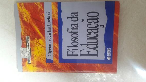 Livro Filosofia Da Educação