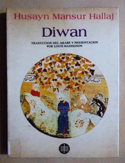 Diwan - Husayn Mansur Hallaj - Poesía