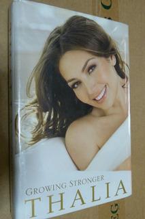 Thalia Book Growing Stronger Marimar Maria La Del Barrio