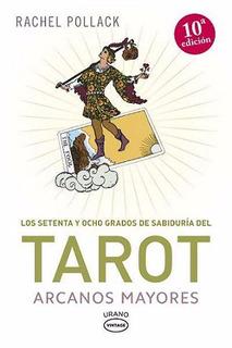 78 Grados De Sabiduria Del Tarot - Arcanos Mayores - Pollack