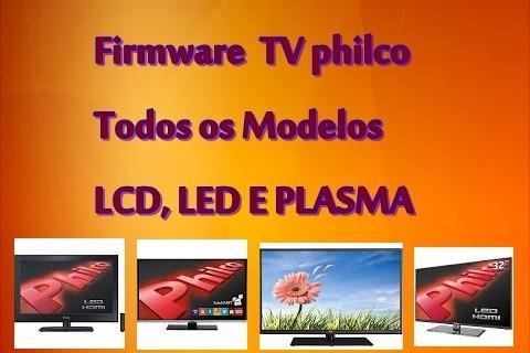 Atualização De Software Tv Philco - Todos Os Modelos