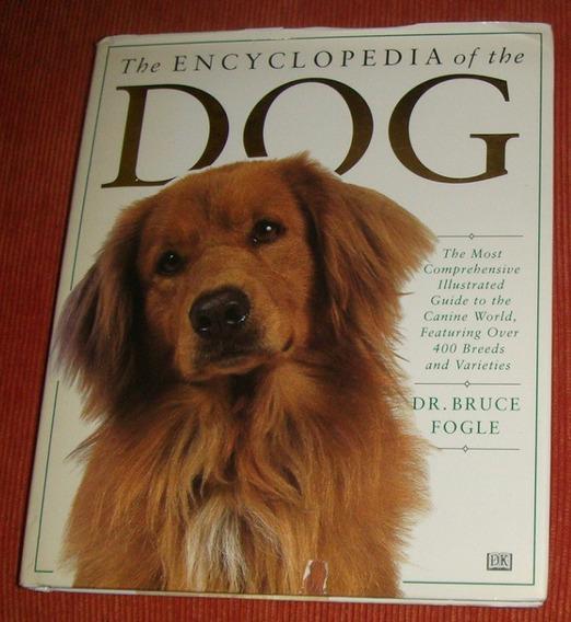 Cão - Livro The Encyclopedia Of Dogs ( Inglês )