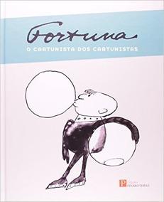 Fortuna - O Cartunista Dos Cartunistas -livro Novo E Lacrado