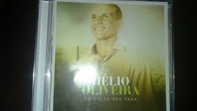 Cd Hélio Oliveira De Volta Pra Casa Com Playback