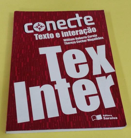 Conect Texto E Interação - William Roberto, Thereza Cochar