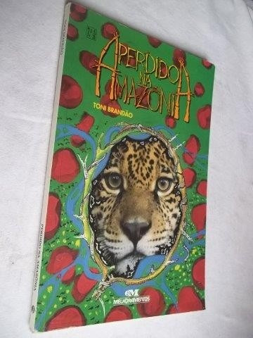 * Livro - Toni Brandão - Perdido Na Amazonia - Juvenil