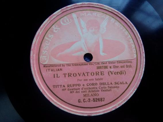 Titta Ruffo, Il Trovatore Perf. Estado Disco De Pasta 78 Rpm