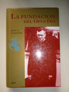 La Fundación Del Opus Dei - J.f. Coverdale-tapa Dura + Obs.