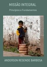 Missão Integral Princípios E Fundamentos