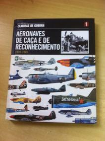 Aeronaves De Caça E Reconhecimento - 1939 - 1945