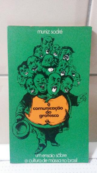 Livro A Comunicação Do Grotesco