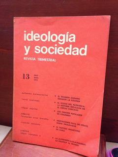 Ideologia Y Sociedad, Revista 13 Abril,junio 1975