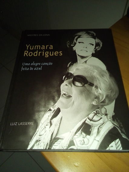 Yumara Rodrigues Uma Alegre Canção Feita De Azul #