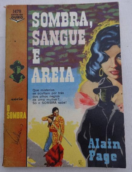 Série O Sombra Nº 1479: Sombra, Sangue E Areia - Alain Page