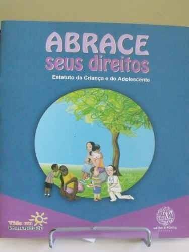 Livro - Abrace Seus Direitos - Frederico Duarte