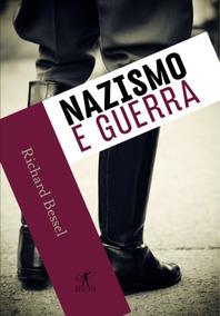 Livros. Nazismo E Guerra + Eu Sou Deus