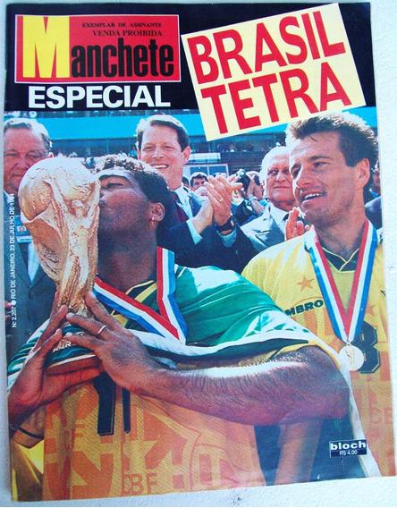 Manchete Nº 2207: Brasil Tetra - Copa Do Mundo De 1994 - Lua